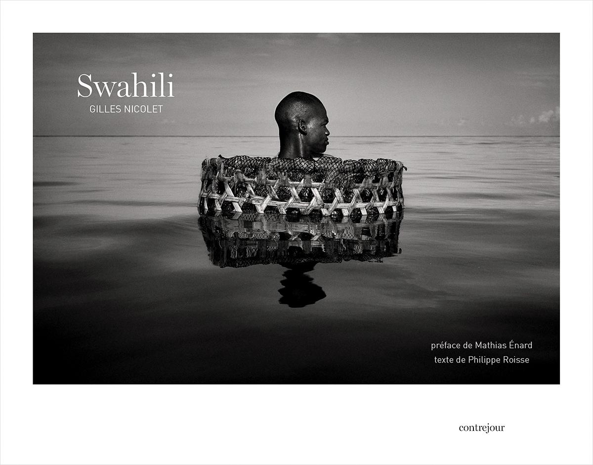 Nouvelle parution : Swahili de Gilles Nicolet, exposition à la galerie Fait & Cause à Paris