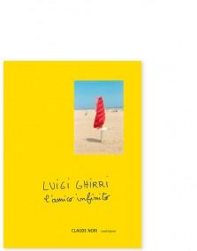 Luigi Ghirri l'amico infinito