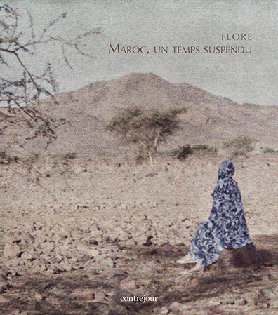 FLORE  Maroc, un temps suspendu